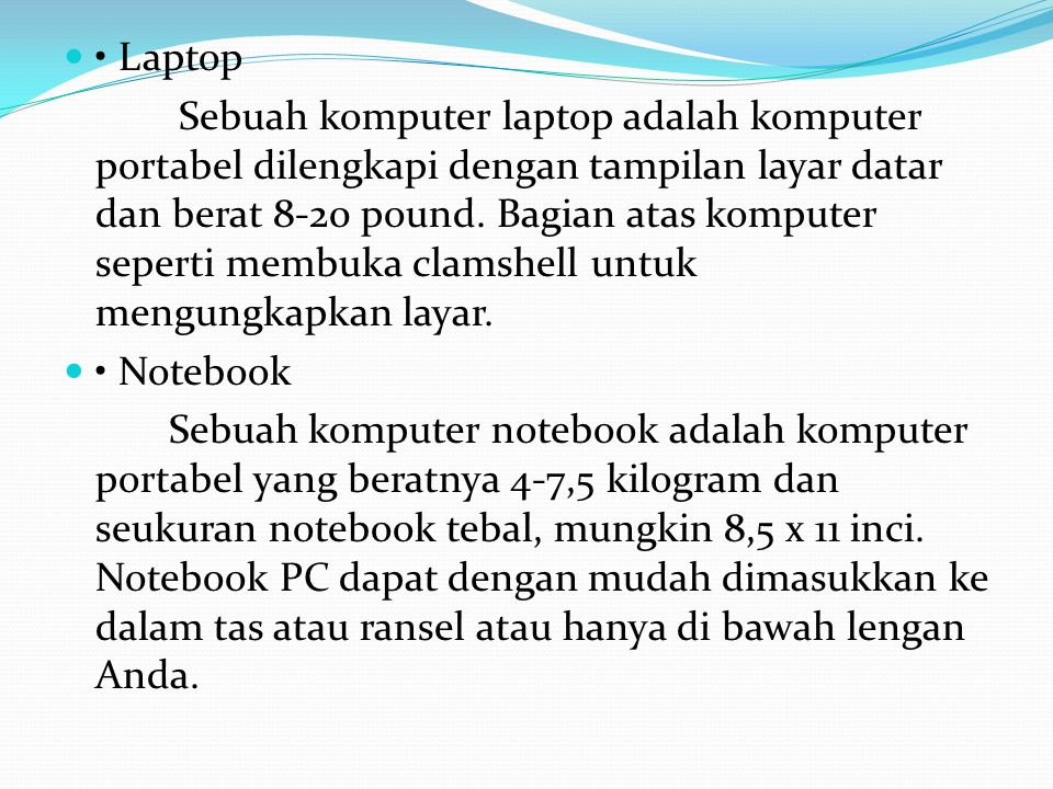 • Laptop