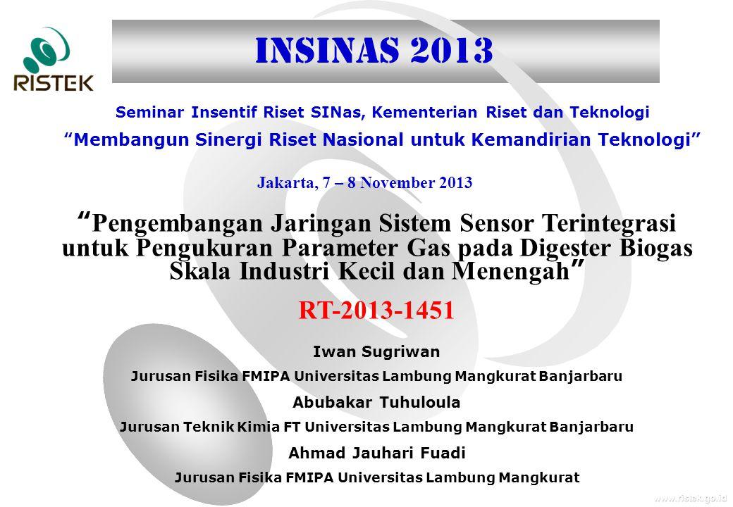 INSINAS 2013 Seminar Insentif Riset SINas, Kementerian Riset dan Teknologi. Membangun Sinergi Riset Nasional untuk Kemandirian Teknologi