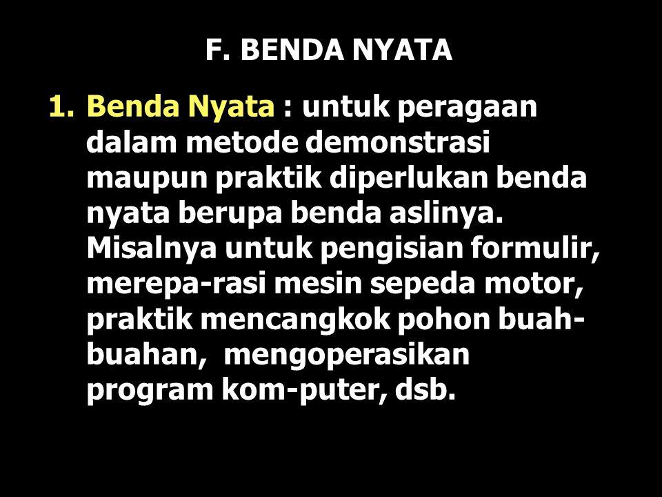 F. BENDA NYATA