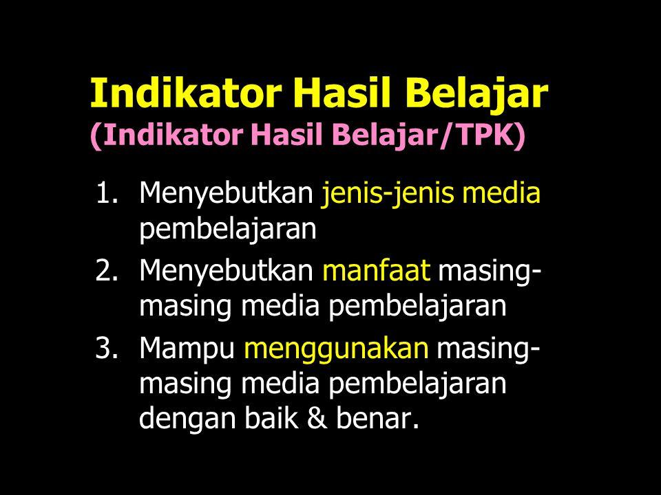 Indikator Hasil Belajar (Indikator Hasil Belajar/TPK)