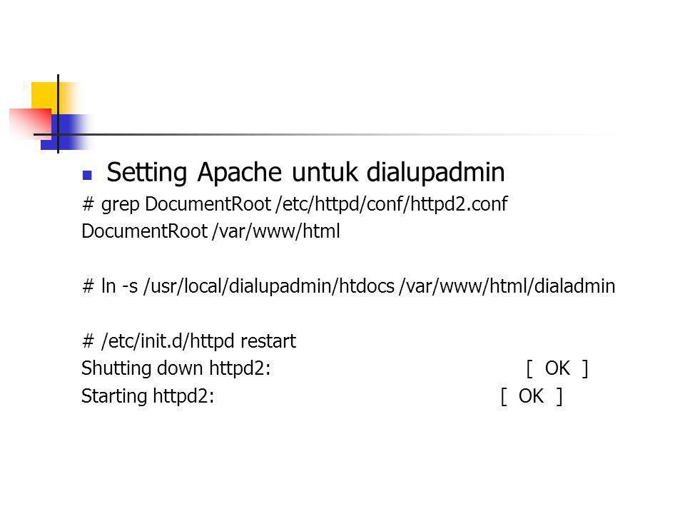 Setting Apache untuk dialupadmin