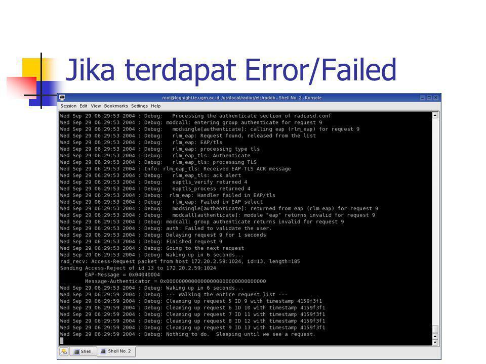 Jika terdapat Error/Failed