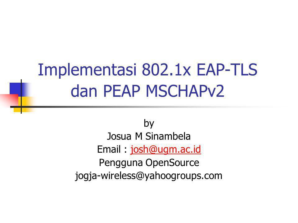 Implementasi 802.1x EAP-TLS dan PEAP MSCHAPv2