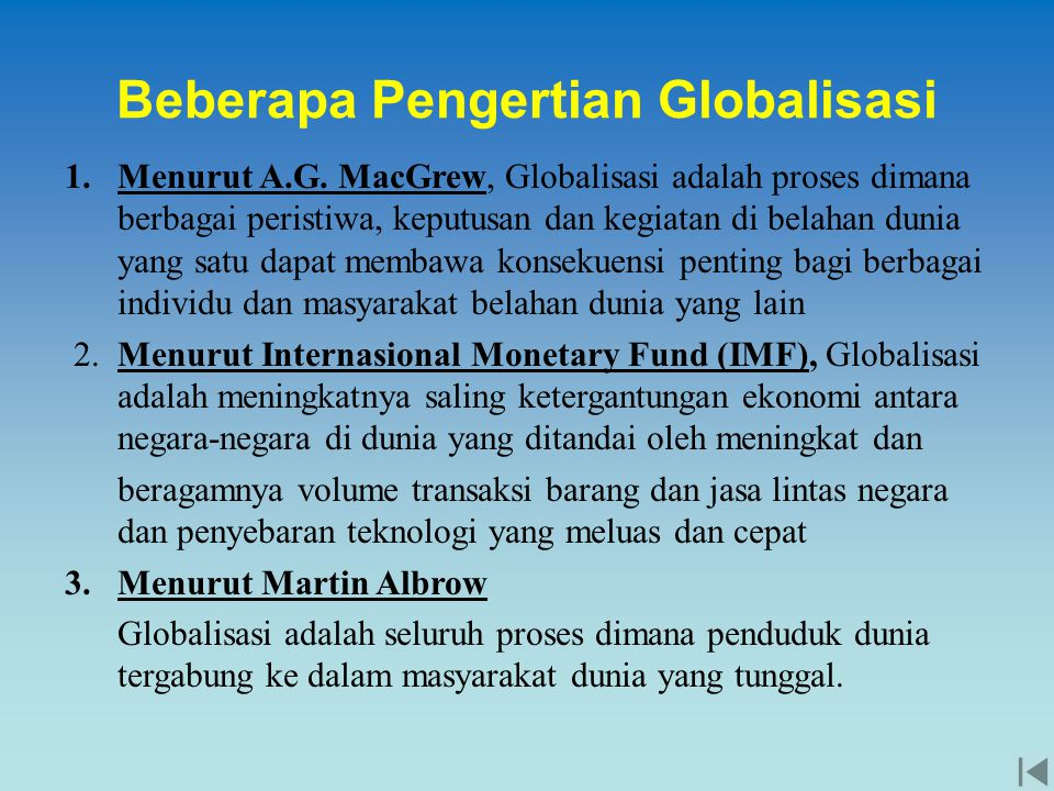 Beberapa Pengertian Globalisasi