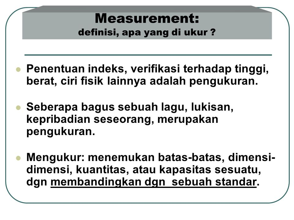 Measurement: definisi, apa yang di ukur