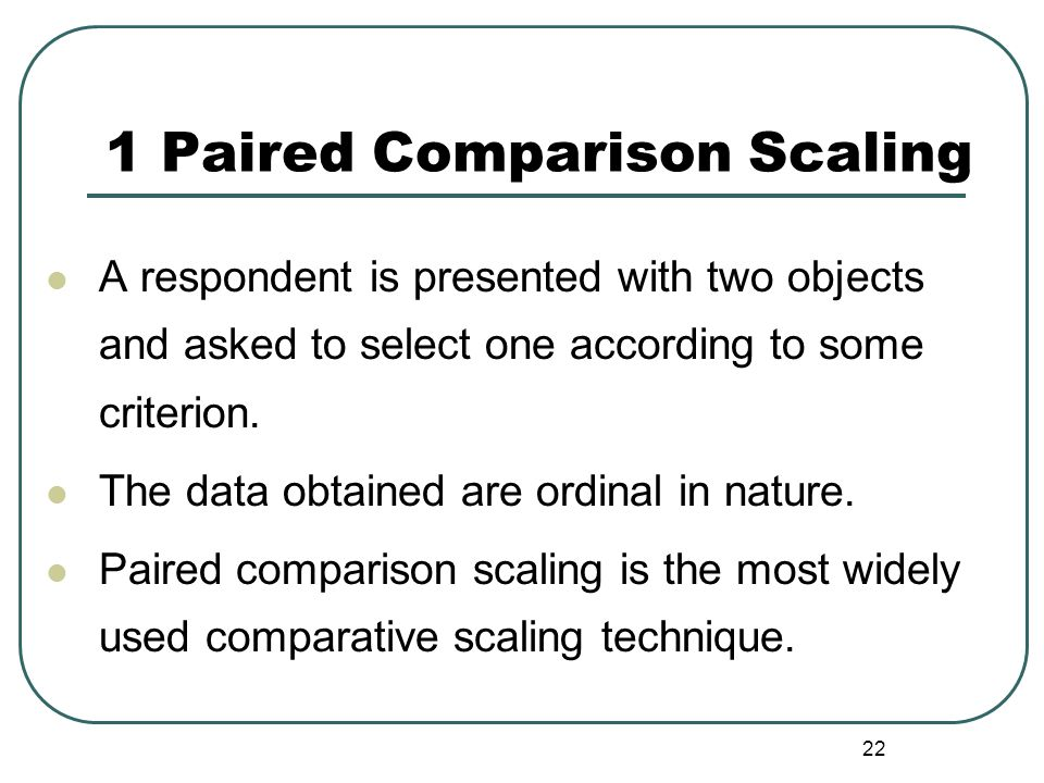 1 Paired Comparison Scaling