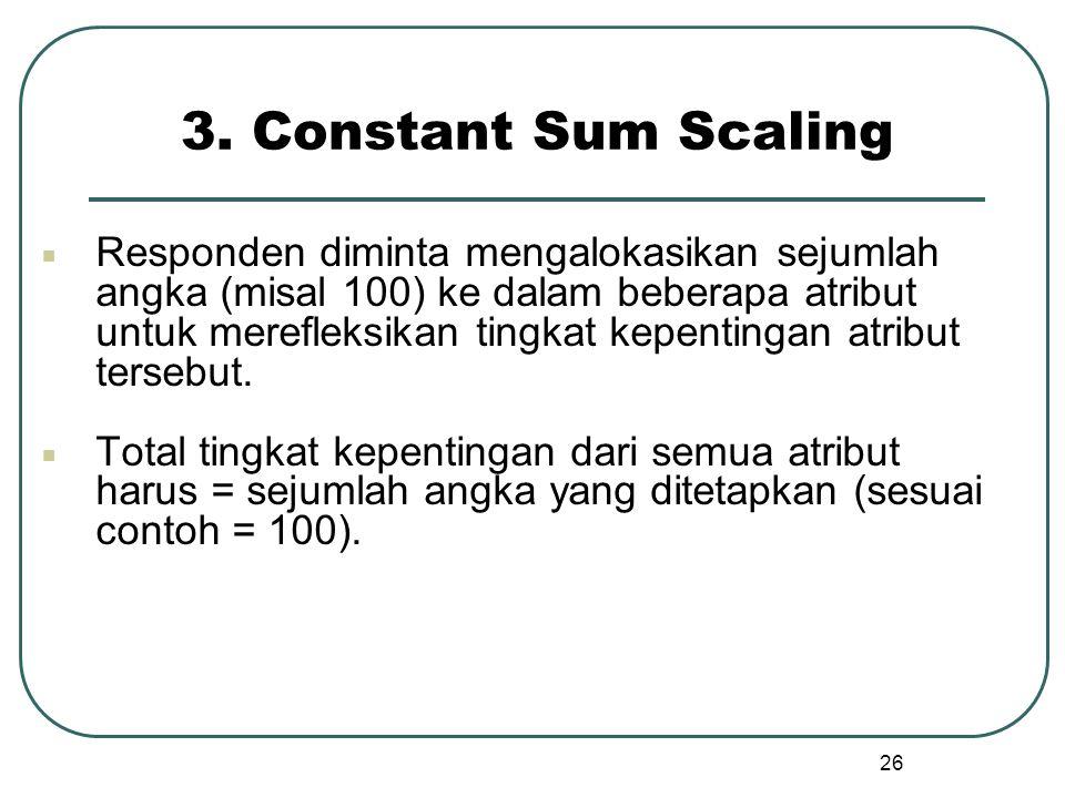 3. Constant Sum Scaling