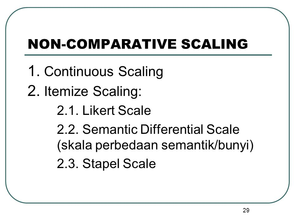 NON-COMPARATIVE SCALING