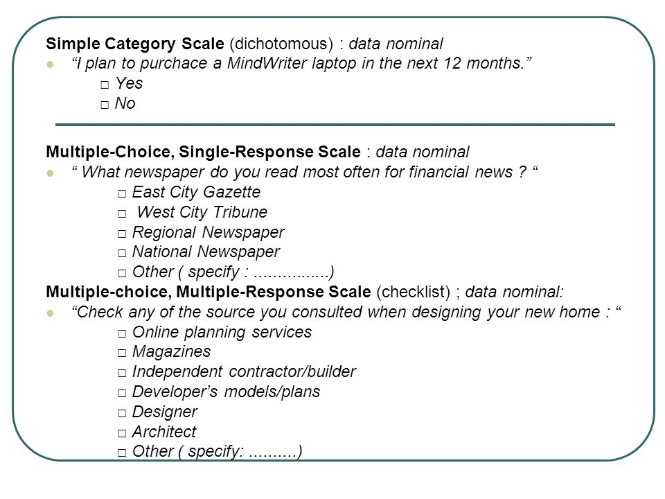 Simple Category Scale (dichotomous) : data nominal