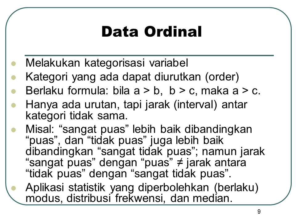 Data Ordinal Melakukan kategorisasi variabel