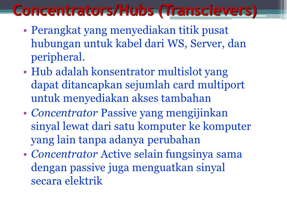 Concentrators/Hubs (Transcievers)