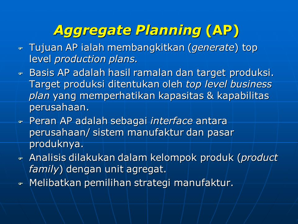 Aggregate Planning (AP)