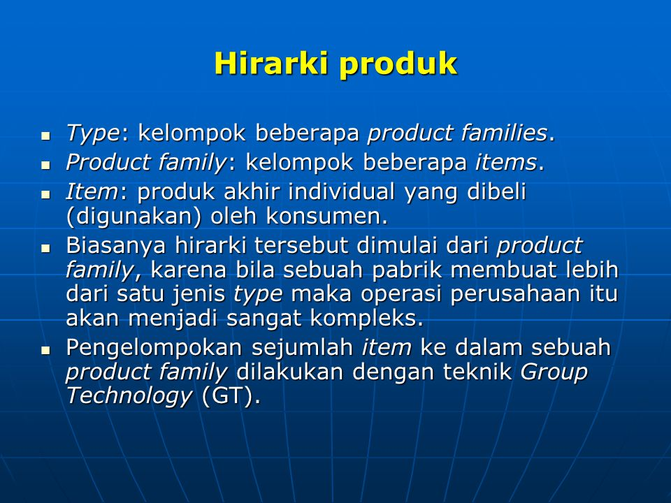 Hirarki produk Type: kelompok beberapa product families.