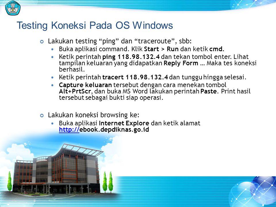 Testing Koneksi Pada OS Windows