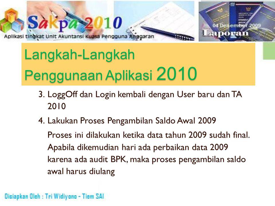 Langkah-Langkah Penggunaan Aplikasi 2010