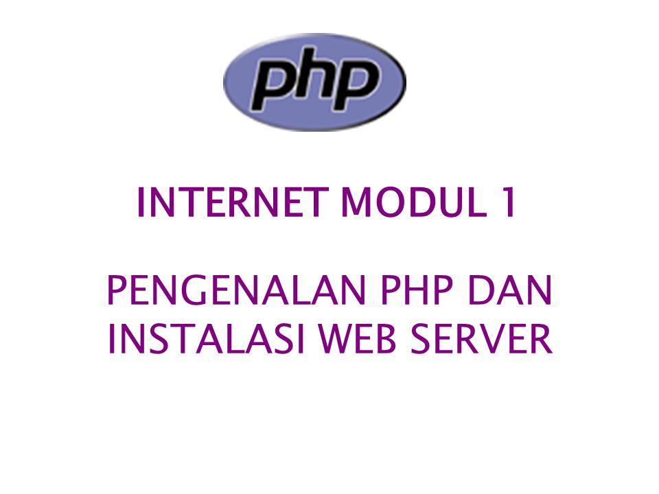 PENGENALAN PHP DAN INSTALASI WEB SERVER