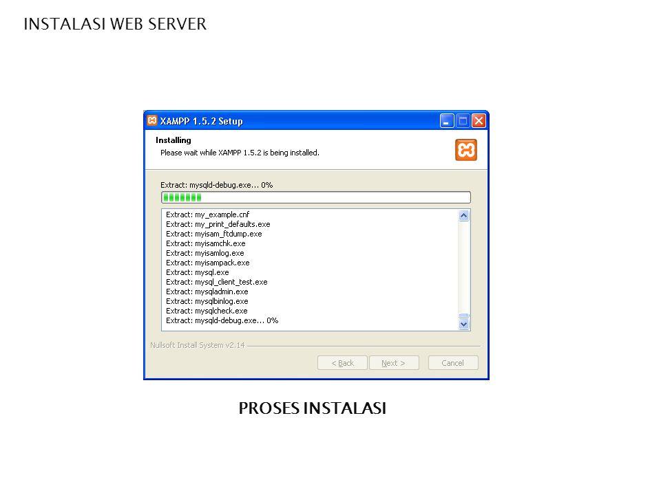 INSTALASI WEB SERVER PROSES INSTALASI