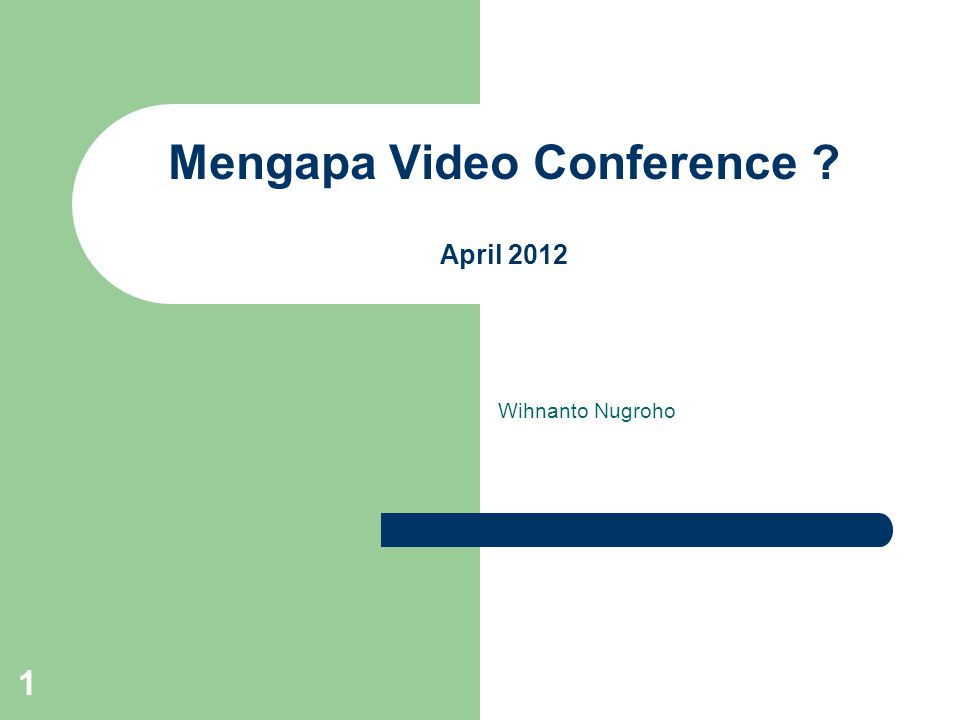 Mengapa Video Conference April 2012