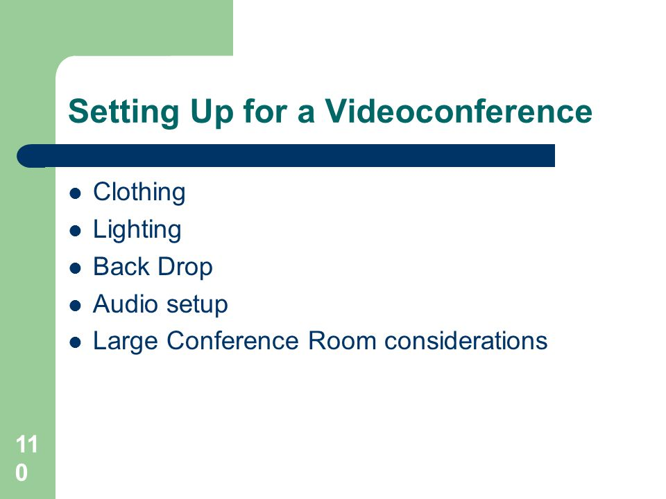 Setting Up for a Videoconference