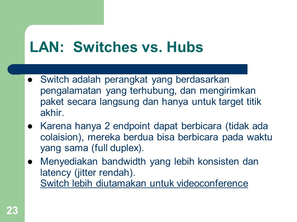 LAN: Switches vs. Hubs