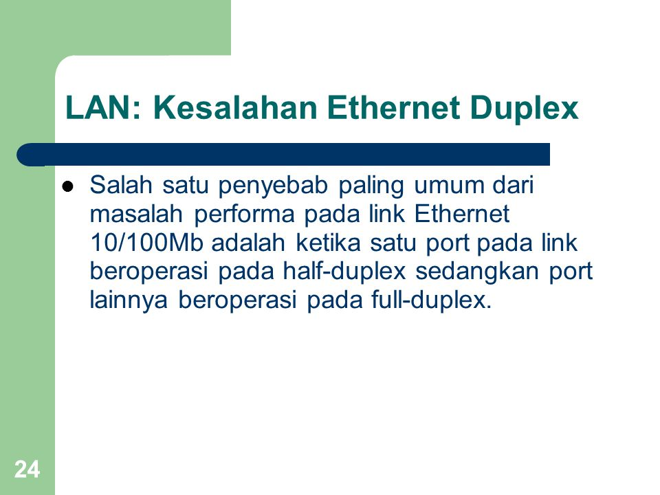 LAN: Kesalahan Ethernet Duplex