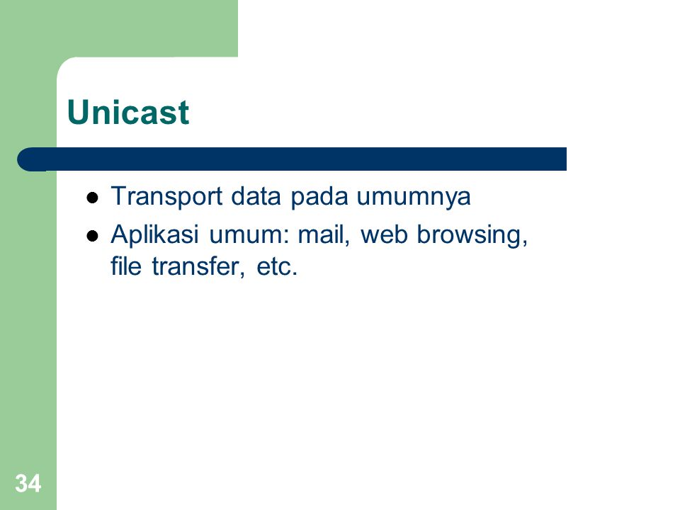 Unicast Transport data pada umumnya