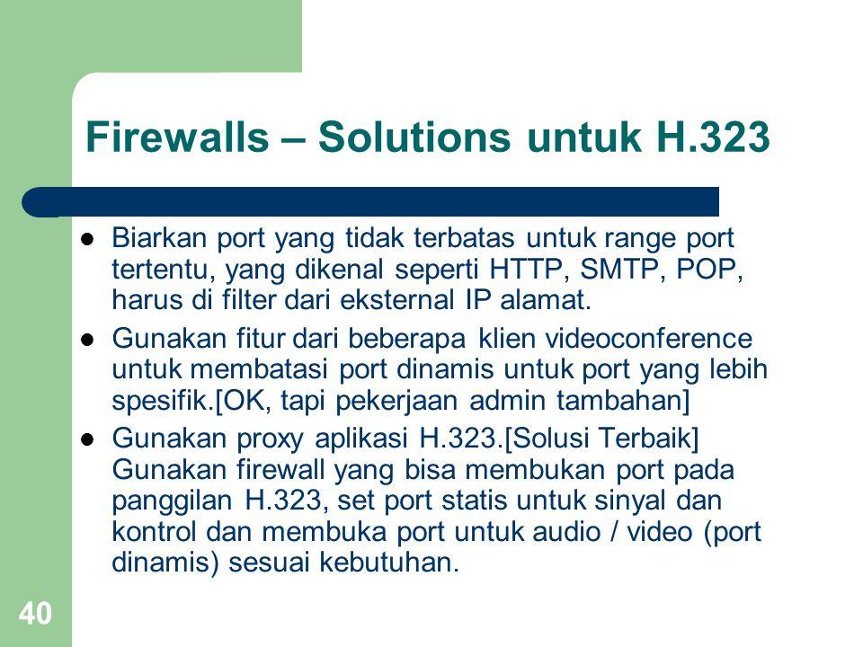 Firewalls – Solutions untuk H.323