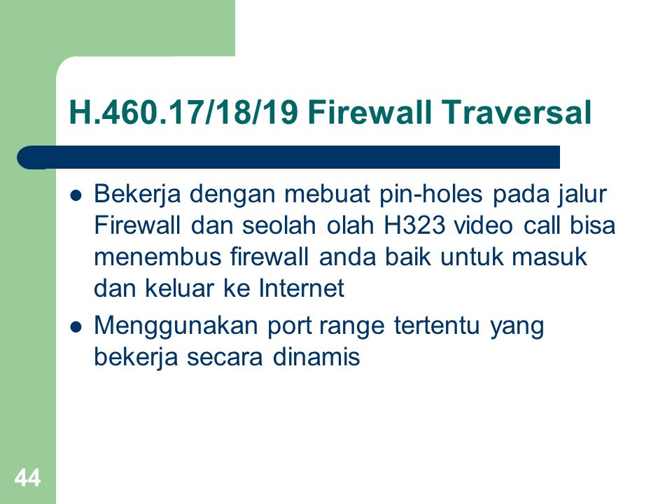 H.460.17/18/19 Firewall Traversal