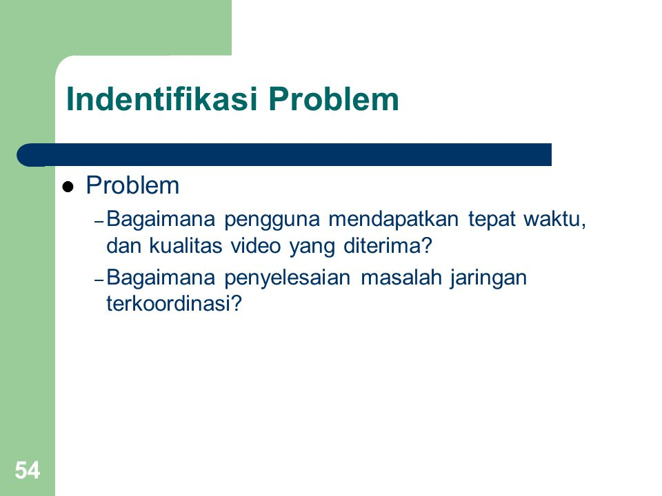 Indentifikasi Problem