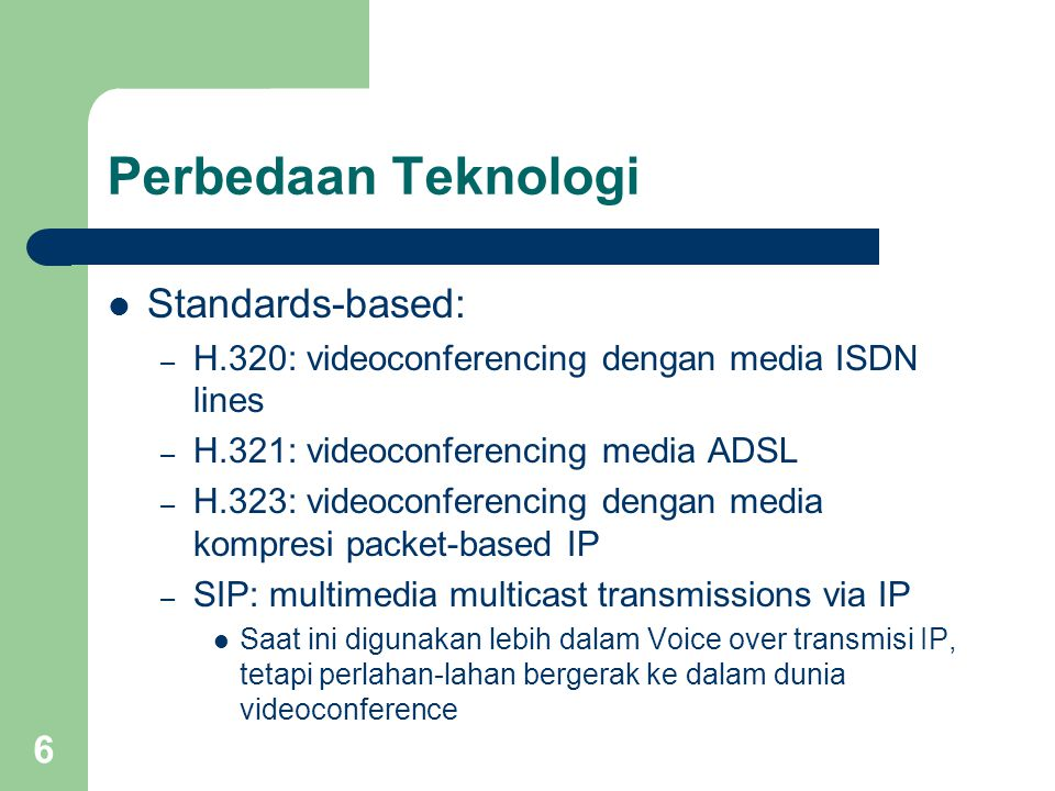 Perbedaan Teknologi Standards-based: