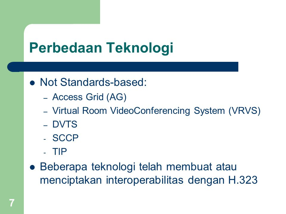 Perbedaan Teknologi Not Standards-based: