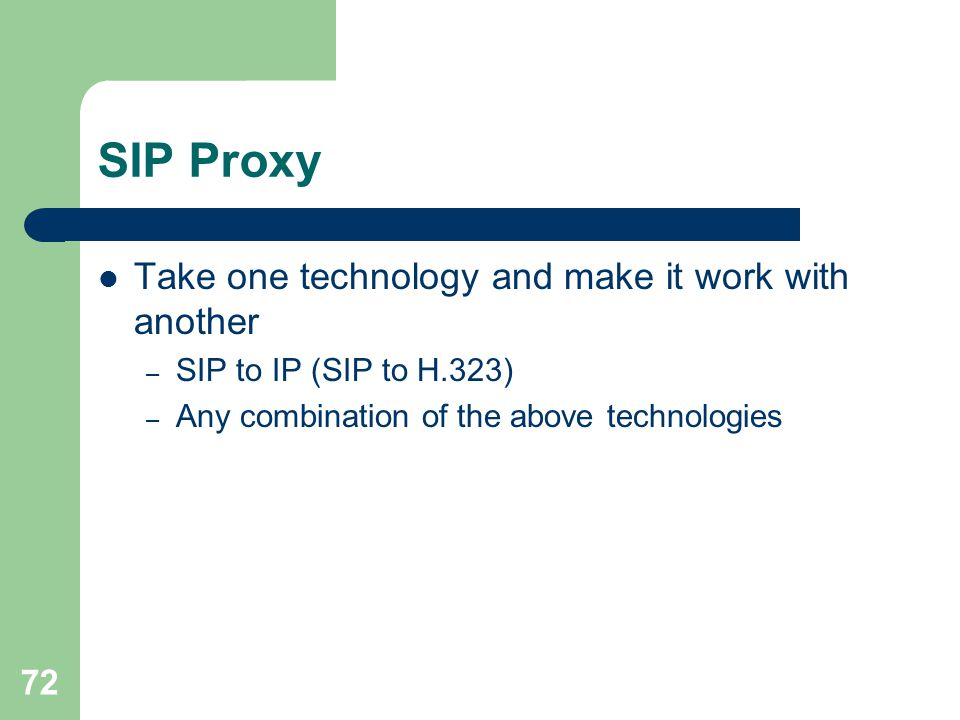 SIP Proxy Take one technology and make it work with another