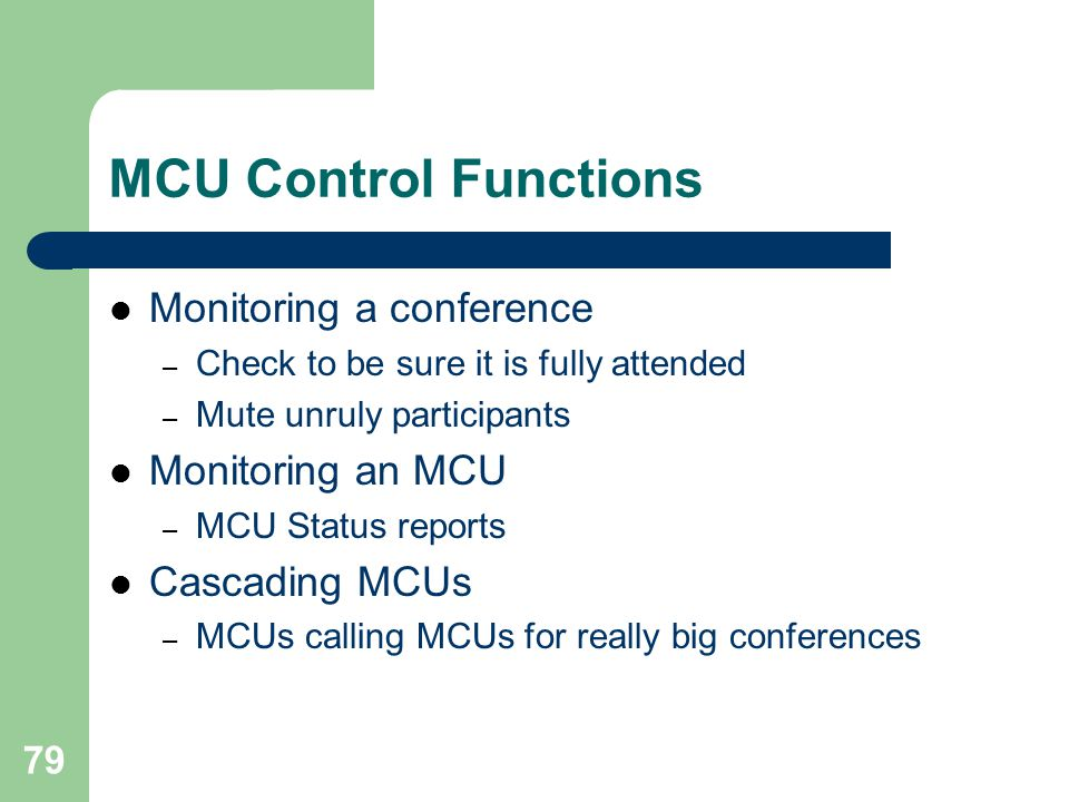 MCU Control Functions Monitoring a conference Monitoring an MCU