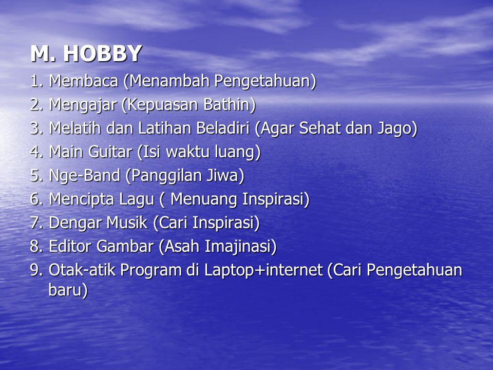 M. HOBBY 1. Membaca (Menambah Pengetahuan)