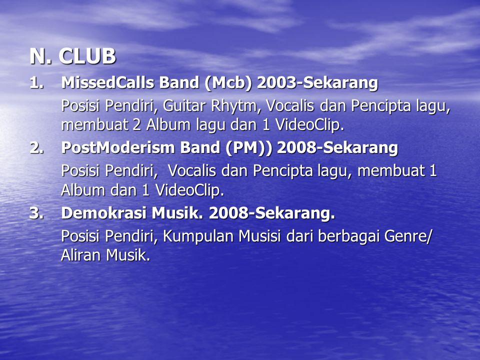 N. CLUB 1. MissedCalls Band (Mcb) 2003-Sekarang
