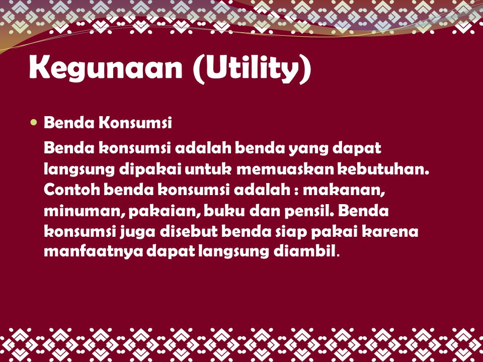 Kegunaan (Utility) Benda Konsumsi