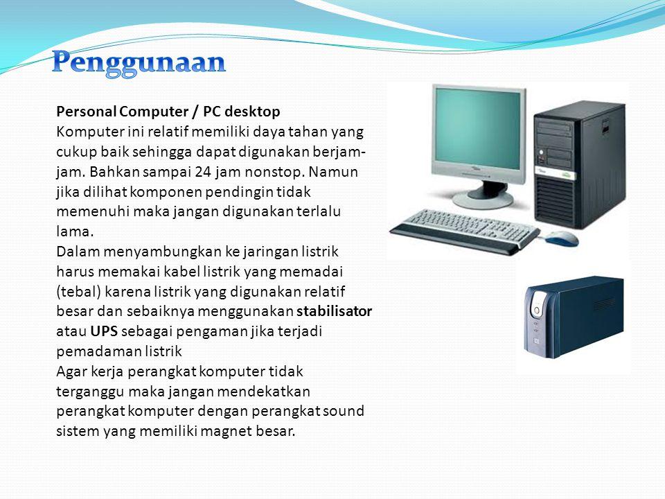 Penggunaan Personal Computer / PC desktop