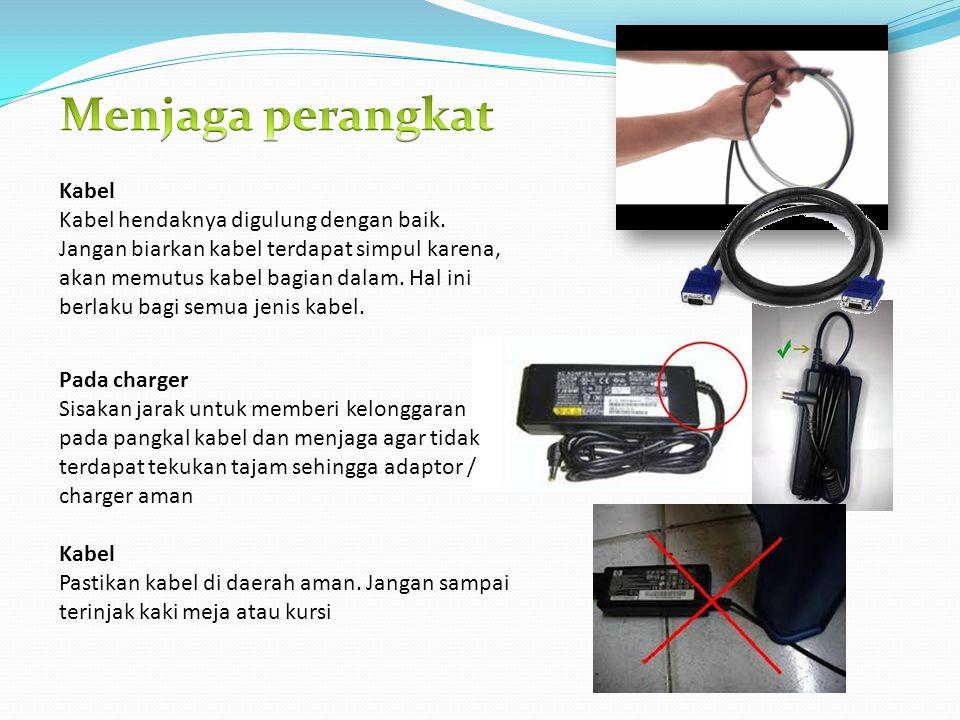 Menjaga perangkat Kabel