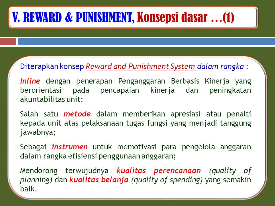 V. REWARD & PUNISHMENT, Konsepsi dasar …(1)