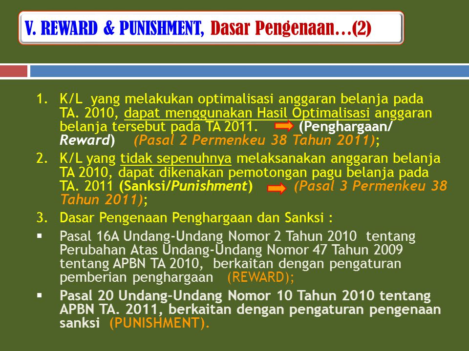 V. REWARD & PUNISHMENT, Dasar Pengenaan…(2)