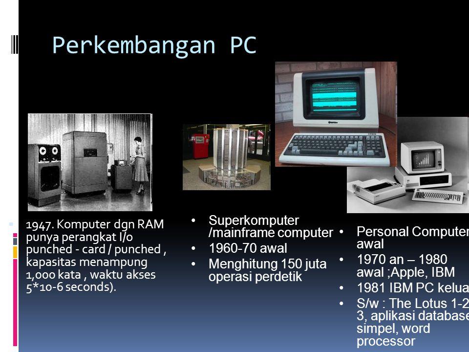 Perkembangan PC Superkomputer /mainframe computer