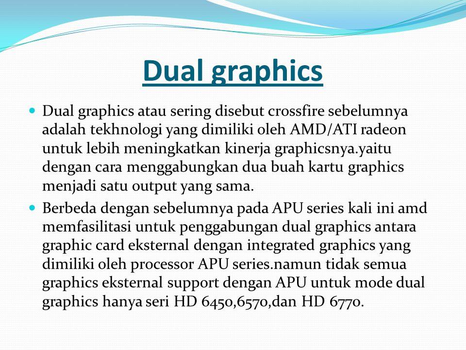 Dual graphics