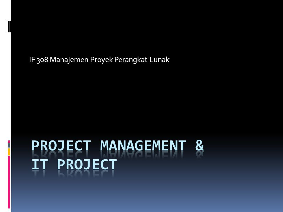 Project Management & IT Project