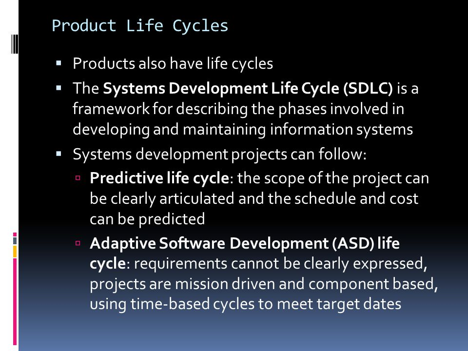 Product Life Cycles Products also have life cycles