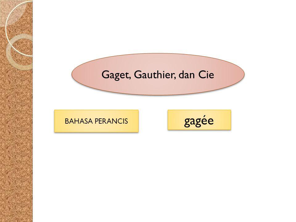 Gaget, Gauthier, dan Cie BAHASA PERANCIS gagée