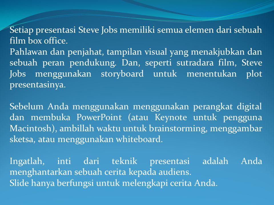 Setiap presentasi Steve Jobs memiliki semua elemen dari sebuah film box office.