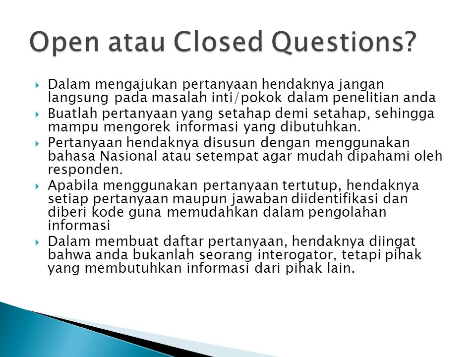 Open atau Closed Questions