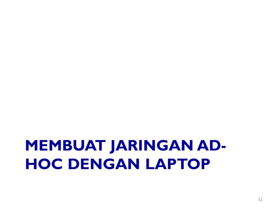 Membuat jaringan ad-hoc dengan laptop
