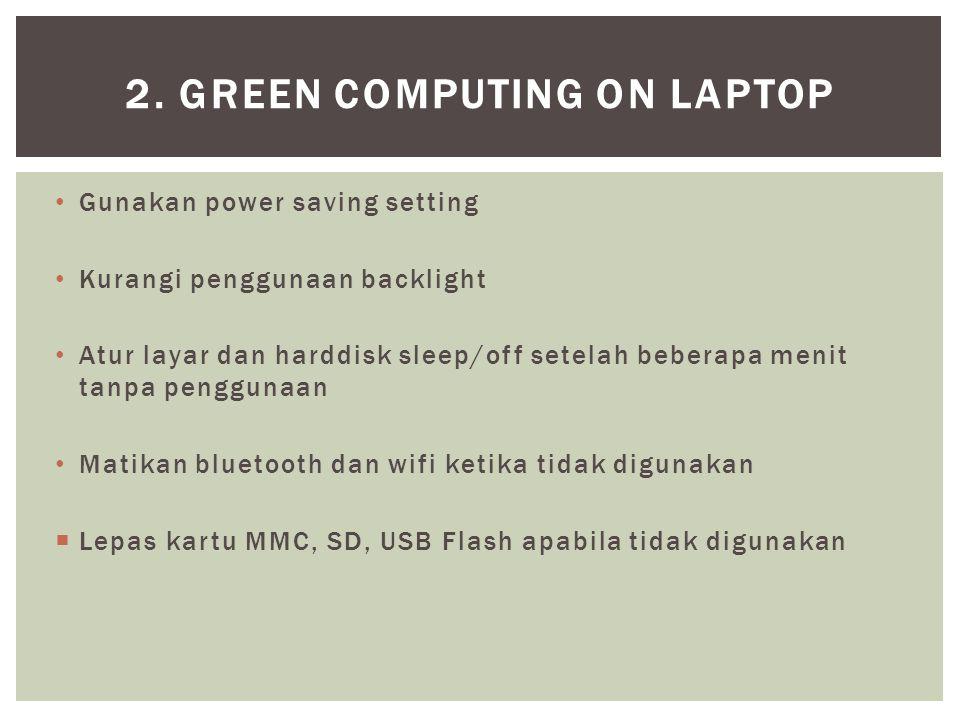 2. Green Computing on Laptop
