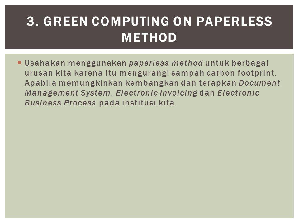 3. Green Computing on Paperless Method